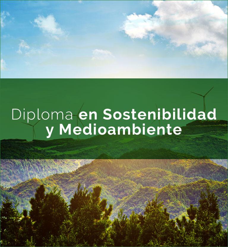 Diploma en Sostenibilidad y Medioambiente